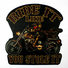 Biker Chopper Ride It Like You Stole It Echt Leder Rücken Aufnäher Backpatch NEU