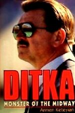Ditka Monster of the Midway - Mike Ditka - HC w/DJ 1st PRINT 1992