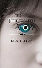 The 13th Vow by Lesa Taylor (2014, Hardcover)