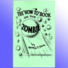 New Book How To Zombie Ball  Flying Floating Levitation Spirit Magic Trick Book