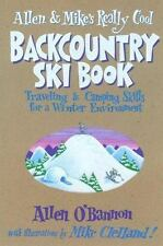 Allen & Mike's Really Cool Backcountry Ski Book (Falcon Guides Backcou-ExLibrary