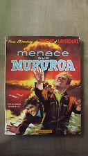 livre , BD une aventure de tanguy et laverdure , menace sur mururoa
