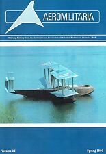 AEROMILITARIA ISSUE SPRING 99: SARO A.19 & A.29 CLOUD/ MARTIN PM-2/BRODIE SYSTEM