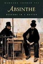 Absinthe: History in a Bottle by Barnaby Conrad III