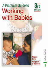 A Practical Guide to Working With Babies 4th Edition Angela Dare, Margaret O'don
