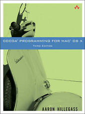 Cocoa Programming for Mac OS X (3rd Edition), Aaron Hillegass
