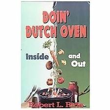 Doin' Dutch Oven : Inside and Out by Robert L. Ririe (1990, Paperback)