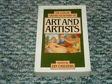 CONCISE OXFORD DICTIONARY OF ART AND ARTISTS (1990, Paperback) Ian Chilvers