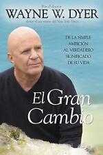 El Gran Cambio: De la simple ambicin al verdadero significado de su vida Spanis