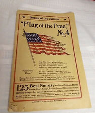 """McCaskey Songs of the Million """"Flag of the Free"""" #4 ANTIQUE 1907 125 Songs GUC"""