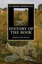 CAMBRIDGE COMPANION TO THE HISTORY OF THE BOOK - LESLIE HOWSAM (PAPERBACK) NEW