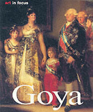 Art In Focus - Francisco Goya by Elka Linda Buchholz (Paperback, 2000)