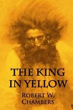 The King in Yellow by Robert Chambers (2014, Paperback)