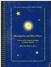 *WEST DES MOINES IA BURNING SUN +SILVER MOON COOKBOOK ST FRANCIS CATHOLIC CHURCH