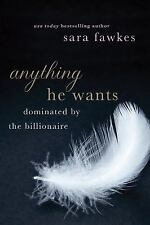 Anything He Wants Fawkes, Sara Paperback