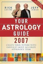 Your Astrology Guide 2007: Discover Your Future with the World's Most Accurate A