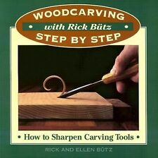 new Woodcarving w Rick Butz How to Sharpen Carving Tools Step by Step honing