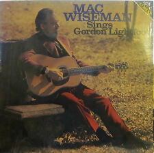 Mac Wiseman - Sings Gordon Lightfoot  (CMH 6217) ('77) (sealed)