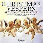 Christmas Vespers at Westminster Cathedral, Martin Baker, Matthew Martin, We, Ve