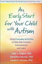An Early Start for Your Child with Autism : Using Everyday Activities to Help...