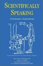 Scientifically Speaking: A Dictionary of Quotations, Second Edition-ExLibrary