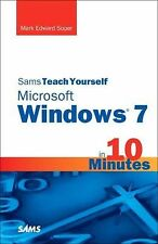 Sams Teach Yourself Microsoft Windows 7 in 10 Minutes (Sams Teach Yourself -- Mi