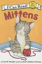 My First I Can Read: Mittens by Lola M. Schaefer (2007, Paperback)