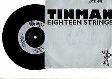"Tinman - Eighteen Strings. 7"" vinyl single. (7v735)"