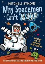 Why Spacemen Can't Burp, Symons, Mitchell, New Books