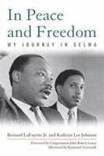 NEW - In Peace and Freedom: My Journey in Selma (Civil Rights and Struggle)