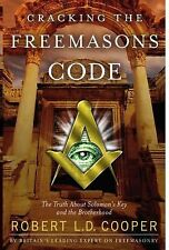 Cracking the Freemasons Code: The Truth About Solomon's Key and the Brotherhood,