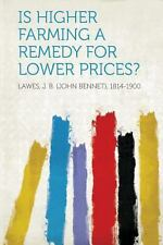 Is Higher Farming a Remedy for Lower Prices? (2013, Paperback)