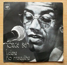 "JORGE BEN Luciana  - Fio Maravilha 45 giri 7"" 1975 Latin CBS 4279"