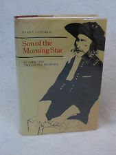 Evan S. Connell  SON OF THE MORNING STAR General Custer 1984 HC/DJ
