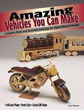 Amazing Vehicles You Can Make: Complete Plans and Assembly Drawings fo-ExLibrary