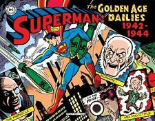 Superman: the Golden Age Newspaper Dailies: 1942-1944 by Jerry Siegel and...