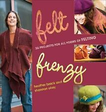 Felt Frenzy: 26 Projects for All Forms of Felting-ExLibrary