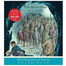 Lewis, C. S.; Northam, Jeremy .. The Silver Chair CD (The Chronicles of Narnia)