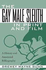 The Gay Male Sleuth in Print and Film: A History and Annotated-ExLibrary