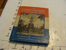 vintage book:1937 THE CONSTITUTION OF OUR UNITED STATES