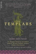 The Templars : The Dramatic History of the Knights Templar Medieval Crusades