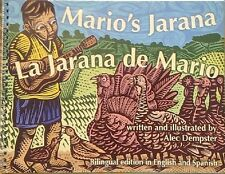 Mario's Jarana La Jarana de Mario(Bilingual in English and Spanish)Alec Dempster