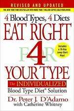 Eat Right 4 Your Type (Revised and Updated): The Individualized Blood, HARDCOVER