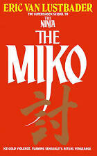 The Miko by Eric Lustbader (Paperback, 1985)