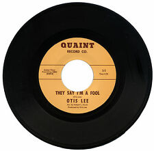 "OTIS LEE  ""THEY SAY I'M A FOOL c/w HARD ROW TO HOE""     LISTEN!"