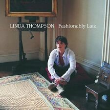 Fashionably Late by Linda Thompson (CD, Jul-2002, Rounder Select) WORLD SHIP