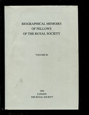 Biographical Memoirs of Fellows of the Royal Society. Vol 1 1955 to vol 43 1997.