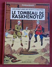 SCOTT & HASTING  LE TOMBEAU DE RASKHENOTEP   BD EO MARNIQUET