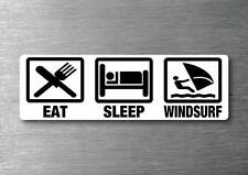 Eat Sleep Windsurf sticker quality 7 year water & fade proof vinyl sail board