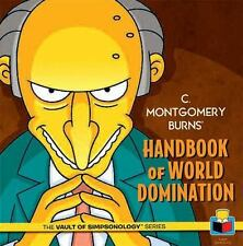 C. Montgomery Burns' Handbook of World Domination (The Vault of SimpsonologyTM)